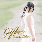 [J-Pop] Oda Kaori 4th Single -「Gift」