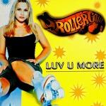 M) Rollergirl -> Luv U More
