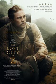 영화 '잃어버린 도시 Z The Lost City of Z, 2016' 정글로 들어간 찰리 허냄