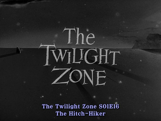 The Twilight Zone (1959) S01E16 The Hitch-Hiker 한글자막