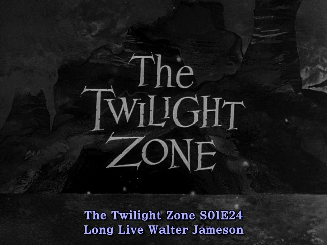 The Twilight Zone (1959) S01E24 Long Live Walter Jameson 한글자막