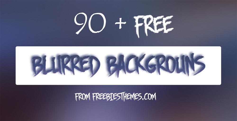 91 가지 무료 고화질 블러 백그라운드(배경) 이미지 - 91 Free High Resolution Blurred Backgrounds