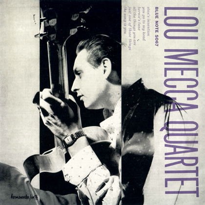 Lou Mecca - Lou Mecca Quartet